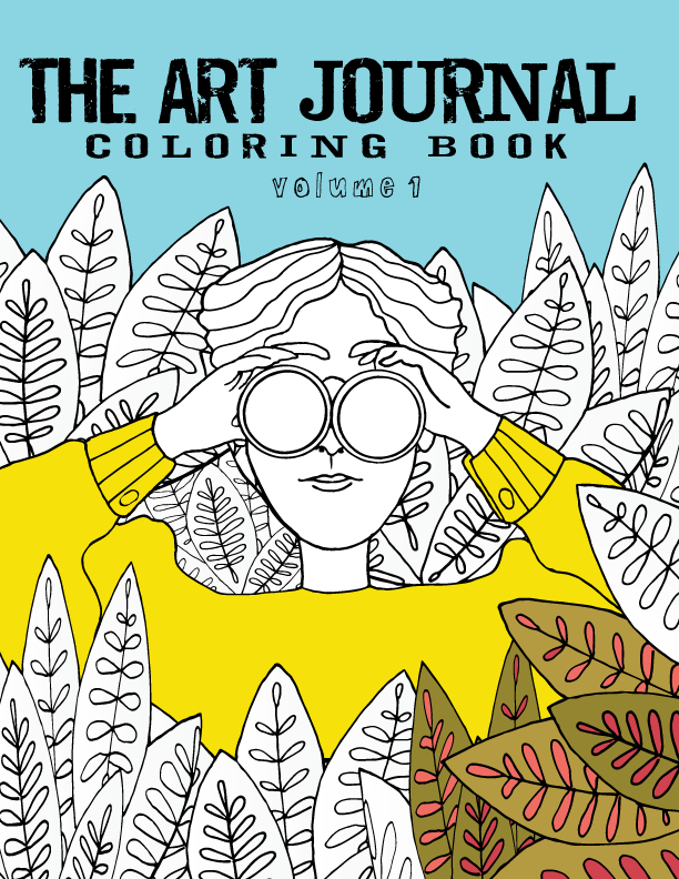 The Wait For My ART JOURNAL COLORING BOOK Is Almost Over